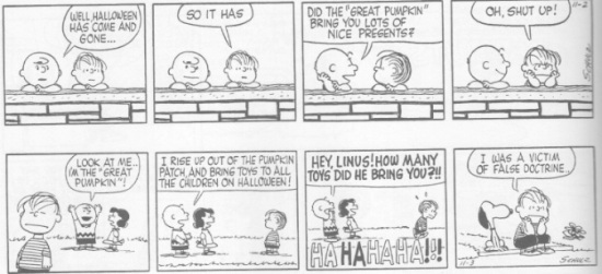It's not Halloween anymore, Charlie Brown.