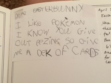 """Dear Easter Bunny, I like Pokemon. I know you give out pezins so give me a dek of cards."""