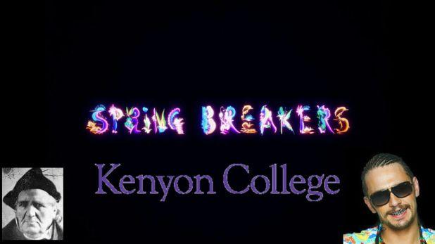 Spring break forever!