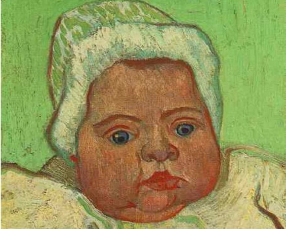 What could be your future child. (Vincent Van Gogh, Baby Marcelle Roulin, 1888, The Van Gogh Museum)